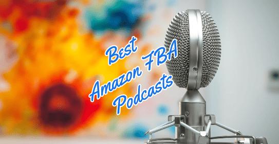 best amazon fba podcasts