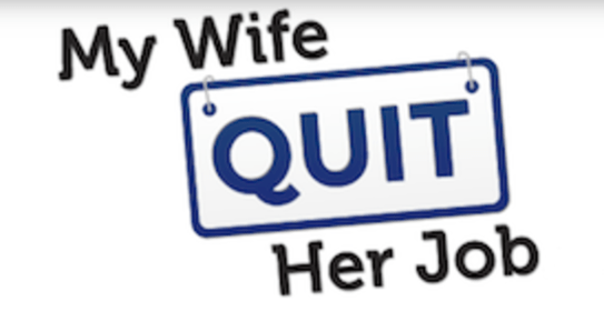 my wife quite her job podcast