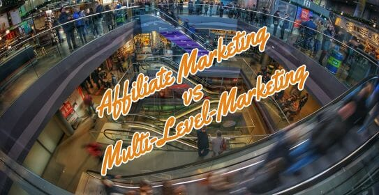 Affiliate Marketing vs MLM (Which Is Best In 2021)