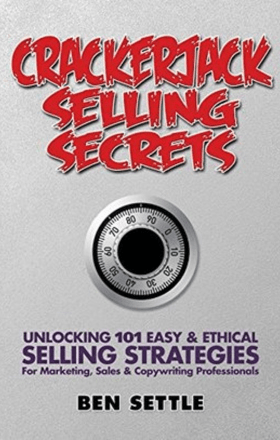 crackerjack selling secrets by ben settle