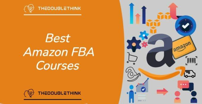 Best Amazon FBA Course 2021